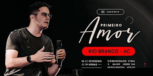 Seminário Primeiro Amor | Rio Branco