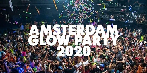 AMSTERDAM GLOW PARTY 2020 | SAT JAN 25