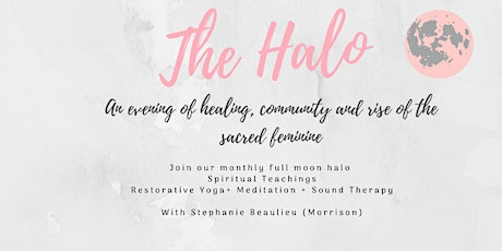 The Halo- An evening of full moon rituals, meditation and sound therapy tickets