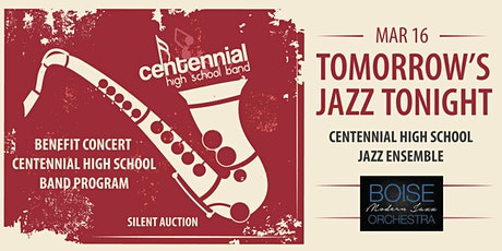Tomorrow's Jazz Tonight Centennial Benefit with Boise Modern Jazz Orchestra tickets