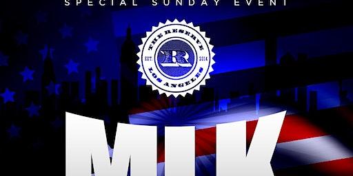 THE RESERVE DTLA- MLK WEEKEND BASH/ NO WORK or SCHOOL NEXT DAY/ FREE til 11