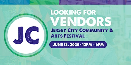 Looking for Vendors for a Jersey City Community & Arts Festival tickets