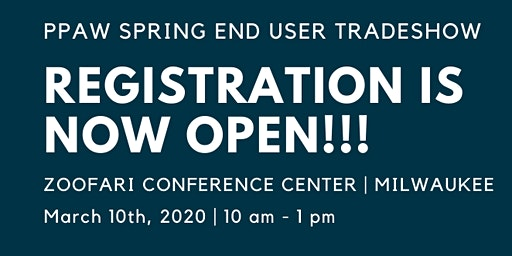 SUPPLIERS & MULTI-LINE REPS - PPAW Spring End User Tradeshow Registration
