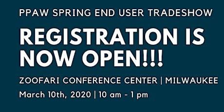 DISTRIBUTORS - PPAW Spring End User Tradeshow Registration tickets