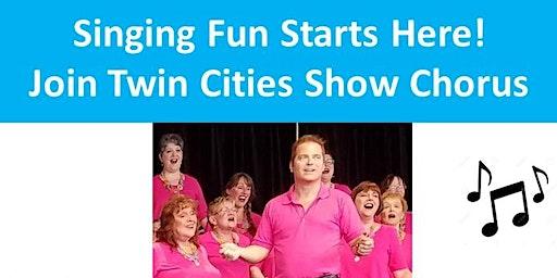Twin Cities Show Chorus - Open House