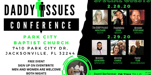 Daddy Issues: Men's and Women's Conference