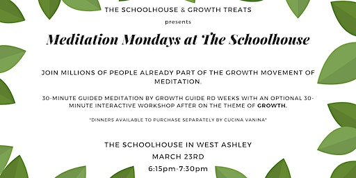 Meditation Mondays at The Schoolhouse-Theme of Growth.