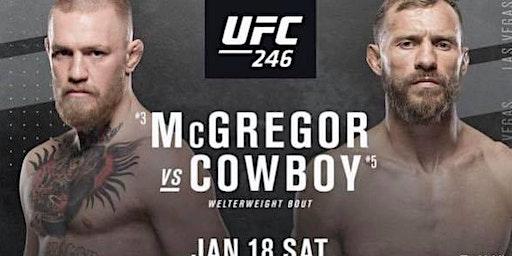 McGregor vs Cowboy UFC246 at INCA SOCIAL