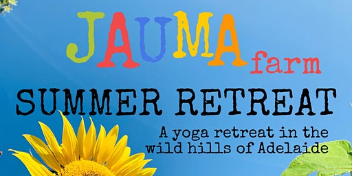Jauma Farm Summer Retreat