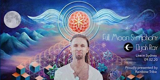 Full Moon Symphony with ELIJAH RAY