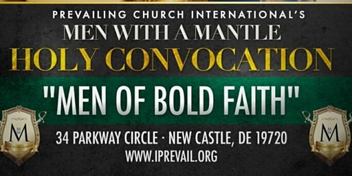 Men With A Mantle Holy Convocation 2020