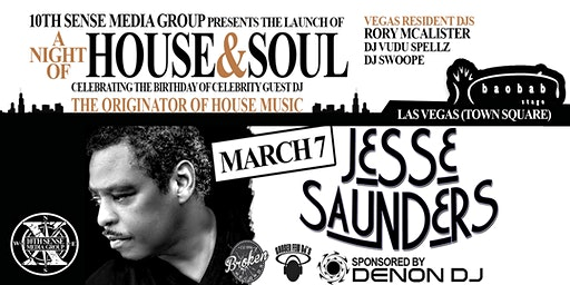 A NIGHT OF HOUSE & SOUL - JESSE SAUNDERS BIRTHDAY CELEBRATION