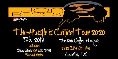 Jon Black *T.he H.ustle is C.ritical Tour* Amarillo, TX tickets