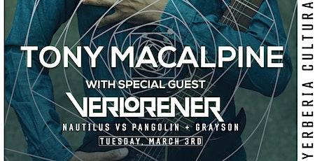 Tony MacAlpine & Verlorener at Yerberia Cultura tickets
