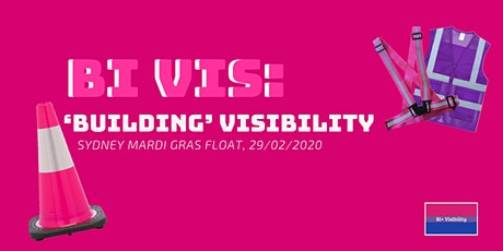 BI VIS: 'Building' Visibility, Mardi Gras Float 29 FEB 2020 tickets