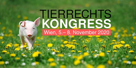 Tierrechtskongress Wien 2021 Tickets