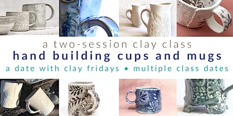 Pottery Class - hand build cups and mugs tickets