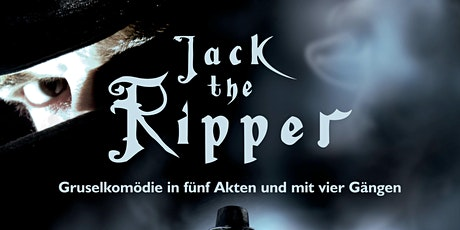 Gruseldinner  - Jack the Ripper Tickets