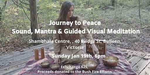 Journey to Peace: Sound, Mantra & Guided Visual Meditation