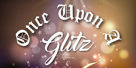 Once Upon a Glitz tickets