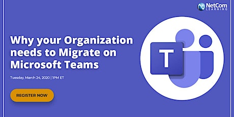 Webinar - Why your Organization needs to Migrate on Microsoft Teams tickets