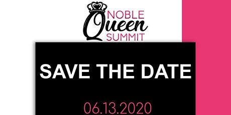 The Noble Queen Summit  tickets