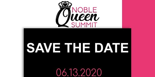 The Noble Queen Summit