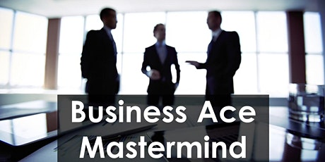 Business Ace Mastermind tickets