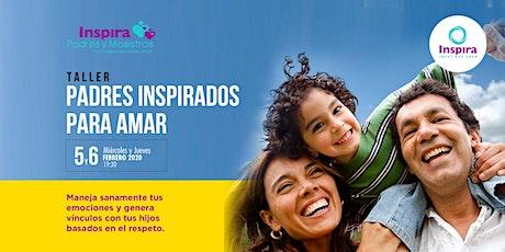 PUEBLA. Taller  LÍMITES AMOROSOS -PADRES INSPIRADOS PARA AMAR boletos