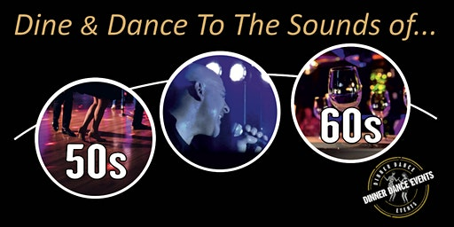Dine & Dance To The Sounds of.. 50s / 60s & 70s With Singer Glen Cooper