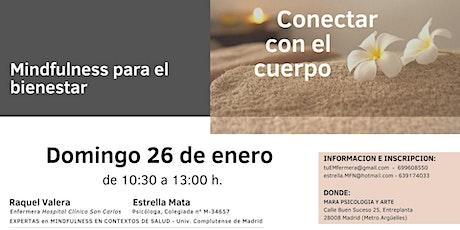 """CONECTAR CON EL CUERPO. Ciclo """"Mindfulness para el bienestar"""" entradas"""