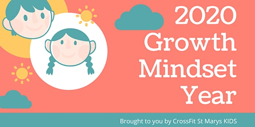 2020 Growth Mindset Year - Aged 6-10yrs