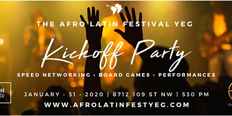 The Afro Latin Festival YEG Kickoff Party tickets