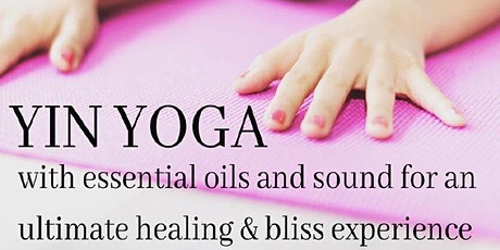 YIN YOGA with Essential Oils and Sound tickets