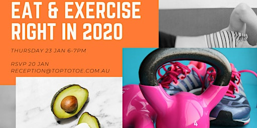 Exercise & Eat Right in 2020 [Two Health Speakers]