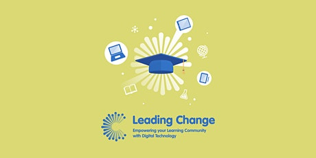 Leading Change - Empowering your Digital Learning Community tickets