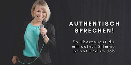 Authentisch sprechen: So überzeugst du mit deiner Stimme privat und im Job! tickets