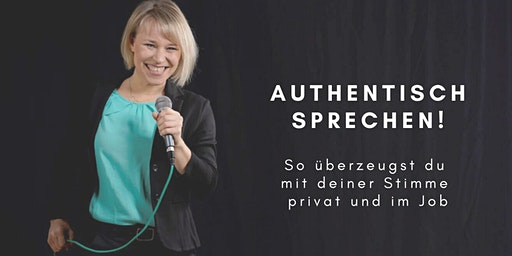 Authentisch sprechen: So überzeugst du mit deiner Stimme privat und im Job!