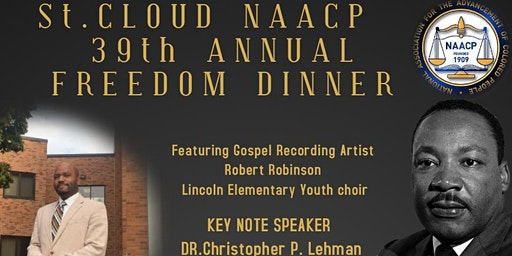 St. Cloud NAACP unit #4054 39th Annual MLK Freedom Fund Dinner