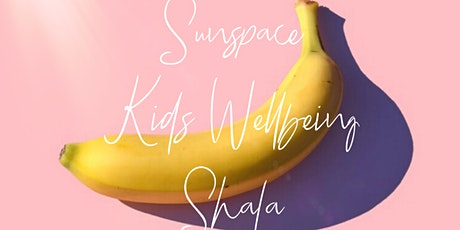 Sunspace Kids Yoga and Wellbeing Shala tickets