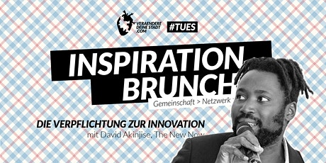 #TUES Inspiration Brunch - Die Verpflichtung zur Innovation Tickets