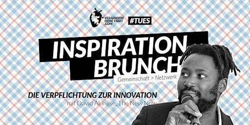 #TUES Inspiration Brunch - Die Verpflichtung zur Innovation