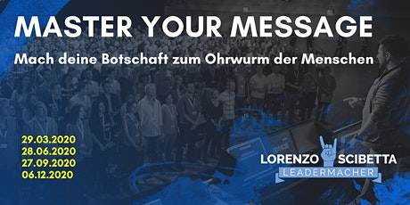 2. MASTER YOUR MESSAGE Tickets