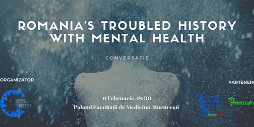 Romania's troubled history with Mental Health