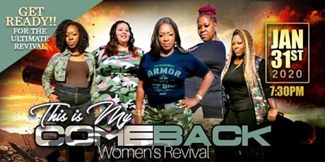 """Women's Revival - """"This is My Comeback!"""" tickets"""