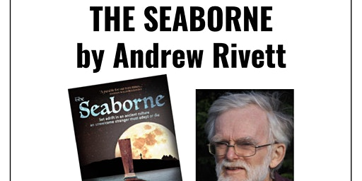 Author talk: The Seaborne by Andrew Rivett