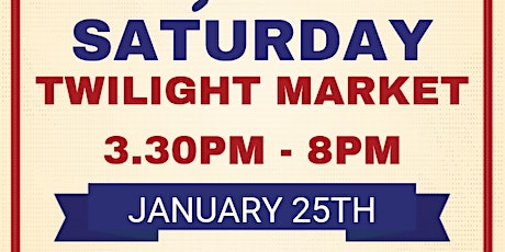 Saturday Twilight Market in Manjimup for the Australia Day Long Weekend! tickets