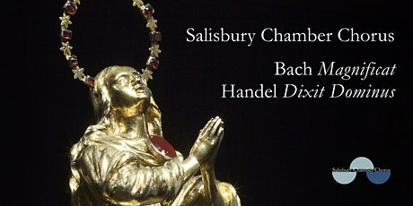 Salisbury Chamber Chorus - Bach Magnificat and Handel Dixit Dominus tickets