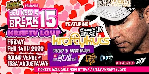 You Need a Break #15: Krafty Love with Krafty Kuts (UK)