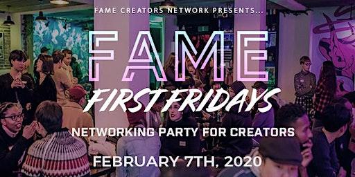 FAME First Fridays 2/7 (크리에이터들을 위한 국제적인 네트워킹 파티!)